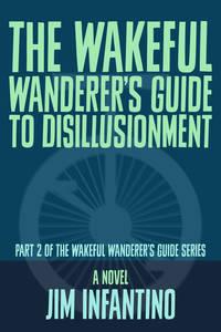 TheWakefulWanderer039sGuidetoDisillusionment